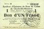 Banknotes Charleville et Mézières (08). Syndicat d'Emission de  Bons de Caisse. 1 franc 11.3.1916, série M