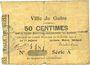 Banknotes Guise (02). Ville. Billet. 50 cmes 10.2.1915, série A