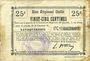 Banknotes Lavaqueresse (02). Commune. Billet. B.R.U., 25 centimes
