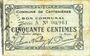 Banknotes Le Cateau (59). Comité d'Alimentation. Billet. 50 cmes (12.12.1915), série A. Non retrouvé !