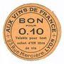 Banknotes Lyon (69). Aux vins de France. Billet. 10 centimes