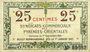 Banknotes Pyrénées Orientales (66). Syndicats Commerciaux. Billet. 25 centimes 1.9.1918, série O