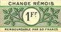 Banknotes Reims (51). Change Rémois. Billet. 1 franc août 1914