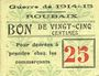 Banknotes Roubaix (59). Billet. 25 centimes, armoiries (8 mm)