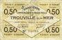 Banknotes Trouville (14). Syndicat Général des Commerçants et Industriels. Billet. 50 centimes