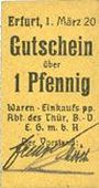 Banknotes Erfurt. Waren-Einkaufs Abt. des Thüringischen Beamtenvereins. Billet. 1 pf 1.3.1920