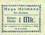 Banknotes Groß-Graben. Hugo Heimann. Kolonialwaren. Billet. 1 mark