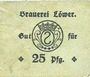 Banknotes Hassloch. Löwer Joh.. Brauerei und Weinkellerei. Billet. 25pf, cachet et signature manuscrite au do