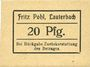 Banknotes Lauterbach (Gomorow, Pologne), Fritz Pohl, billet, 20 pf (1918?)