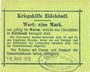 Billets Eidelstedt. Kriegshilfe Eidelstedt. Billet. 1 mark 16.4.1915, au dos : Gustav Peters