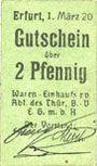 Billets Erfurt. Waren-Einkaufs Abt. des Thüringischen Beamtenvereins. Billet. 2 pf 1.3.1920