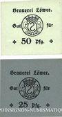 Billets Hassloch. Löwer Joh.. Brauerei und Weinkellerei. Billets. 25, 50 pf sans cachet ni signature au dos