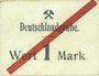 Billets Schwientochlowitz (Swietochlowice, Pologne). Deutschlandgrube. Billet. 1 mark n. d. Inédit !