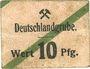 Billets Schwientochlowitz (Swietochlowice, Pologne). Deutschlandgrube. Billet. 10 pf n.d.