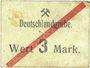 Billets Schwientochlowitz (Swietochlowice, Pologne). Deutschlandgrube. Billet. 3 mark n. d.