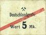 Billets Schwientochlowitz (Swietochlowice, Pologne). Deutschlandgrube. Billet. 5 mark n. d.