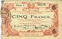 Billets Aisne, Ardennes et Marne - Bon régional. Hirson. Billet. 5 francs 14.6.1917, série 2