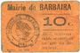 Billets Barbaira (11). Mairie. Billet. 10 cmes