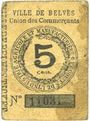 Billets Belvès (24). Ville. Union des commerçants. Billet. 5 cmes