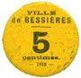 Billets Bessières (31). Ville. Billet. 5 cmes 1918