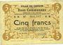Billets Carvin (62). Ville. Billet. 5 francs 15.1.1915, papier jaunâtre