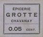 Billets Chavanay (42). Epicerie Crotte. Billet. 5 cmes, type avec erreur : Grotte