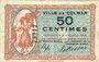 Billets Colmar (68). Ville. Billet. 50 centimes 15.12.1918, sans série
