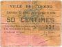 Billets Cysoing (59). Ville. Billet. 50 centimes n. d. N° 131 !
