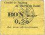 Billets Douai (59). Comité de Secours de Guerre. Billet. 25 centimes