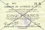 Billets Gavrelle (62). Commune. Billet. 5 francs 20.3.1915