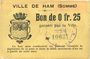 Billets Ham (80). Ville. Billet. 25 centimes