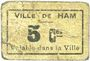 Billets Ham (80). Ville. Billet. 5 centimes