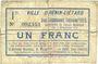 Billets Hénin-Liétard (62). Ville. Billet. 1 franc, émission 1915, 24.12.1914