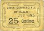 Billets Ille (66). Union Commerciale d'Ille. Billet. 25 centimes