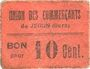 Billets Jegun (32). Union des Commerçants. Billet. 10 centimes