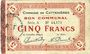 Billets Le Cateau (59). Comité d'Alimentation. Billet. 5 francs 12.12.1915, série A.