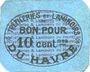 Billets Le Havre (76). Tréfileries et laminoirs du Havre. Billet. 10 centimes
