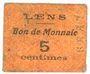 Billets Lens (62). Ville. Billet. 5 centimes. Au revers, cachet de la Banque de France avec le n° 4309