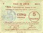 Billets Liévin (62). Ville. Billet. 5 francs 31.1.1915, série B