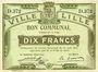 Billets Lille (59). Ville. Billet. 10 francs 31.8.1914, série D