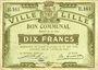 Billets Lille (59). Ville. Billet. 10 francs 31.8.1914, série E