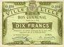 Billets Lille (59). Ville. Billet. 10 francs 31.8.1914, série O