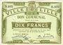 Billets Lille (59). Ville. Billet. 10 francs 31.8.1914, série S