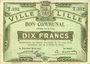 Billets Lille (59). Ville. Billet. 10 francs 31.8.1914, série T