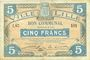 Billets Lille (59). Ville. Billet. 5 francs 11.4.1917, série I