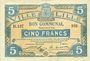 Billets Lille (59). Ville. Billet. 5 francs 13.7.1917, série B
