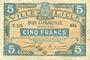 Billets Lille (59). Ville. Billet. 5 francs 13.7.1917, série T