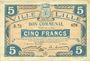 Billets Lille (59). Ville. Billet. 5 francs 28.11.1916, série R