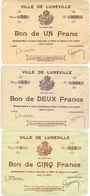Billets Lunéville (54). Ville. Série de 3 billets. 1 franc série 20, 2 francs série 25, 5 francs série 9