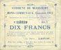 Billets Méricourt (62). Commune. Billet. 10 francs 7.2.1915, série B